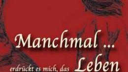 ManchmalErdruecktEsMich