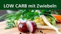 LOW CARB mit Zwiebeln