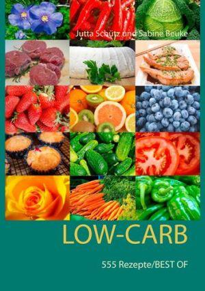 Low-Carb-555 Rezepte BEST OF