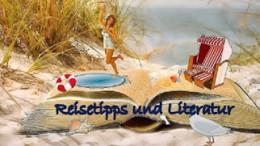 Reisetipps und Literatur