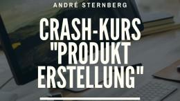 Crash-Kurs _Produkt Erstellung_